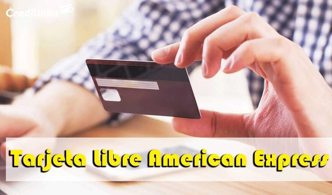 Tarjeta-Libre-American-Express