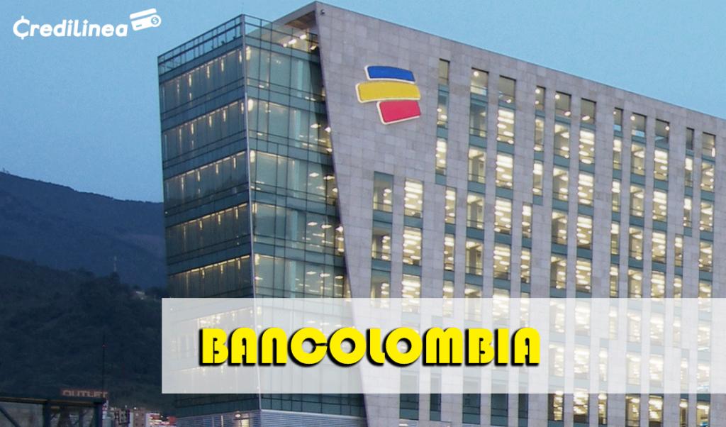 Bancolombia Tarjetas de Crédito, Prestamos y Cómo Pagar