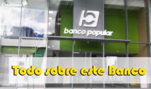 Banco Popular Tarjetas de Créditos, Prestamos en Línea y Cómo pagar