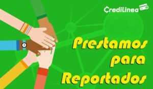 Cooperativas que Hacen Préstamos a Reportados