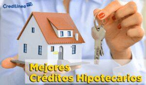 Créditos Hipotecarios para Comprar Vivienda