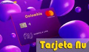 Tarjeta de Crédito Nu Colombia