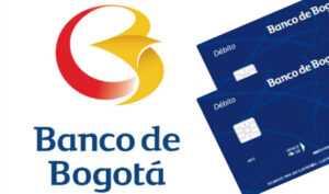 Banco de Bogotá Tarjetas de Crédito, Prestamos y Cómo Pagar